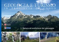 Geologia e turismo in provincia di Cuneo.