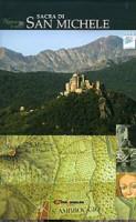 Natura fuori e dentro le mura. Sacra di San Michele
