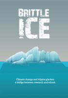 Brittle ice. Climate change and alpine glacier: a bridge between research and school.. Allegati