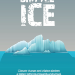 Brittle ice. Climate change and alpine glacier: a bridge between research and school.. Tesi